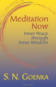 Meditation Now Inner Peace through Inner Wisdom