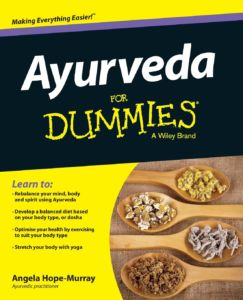 Ayurveda for Dummies by Angela Hope-Murray